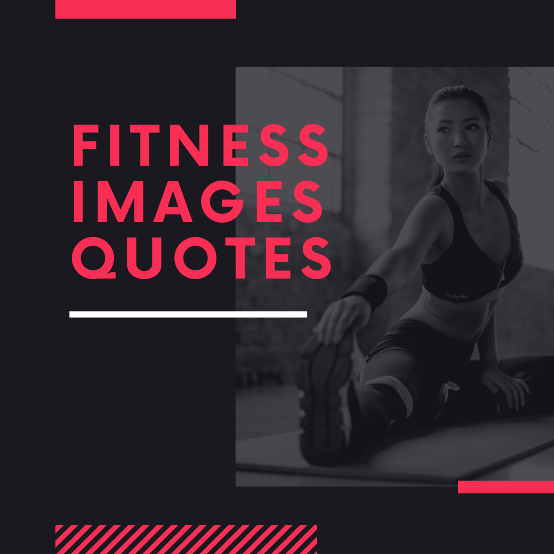 Fitness Images Quotes