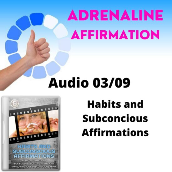 Audio 03/09. Habits and Subconcious Affirmations