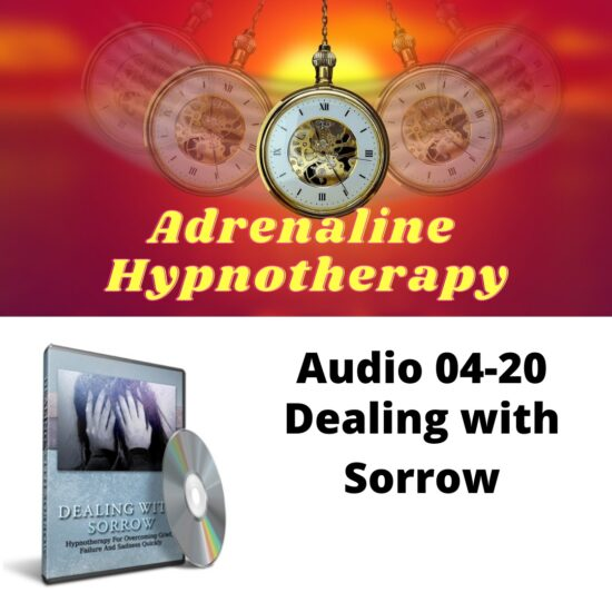 Audio 04-20. Dealing with Sorrow
