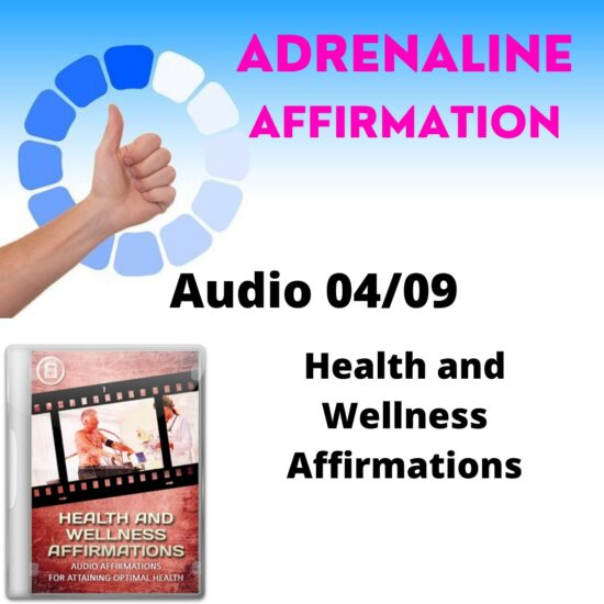 Audio 04/09. Health and Wellness Affirmations
