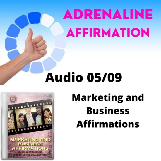 Audio 05/09. Marketing and Business Affirmations