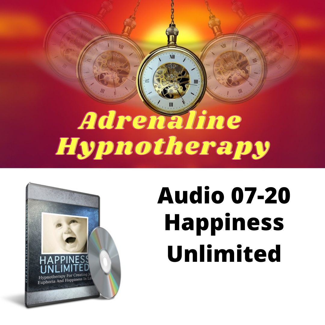 Audio 07-20. Happiness Unlimited