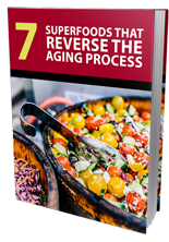 7 Superfoods That Reverse the Aging Process